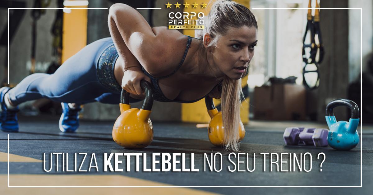 Conheces o Kettlebell?
